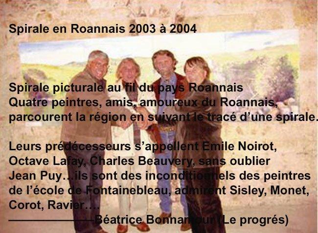 Spirale en Roannais 2003 - 2004